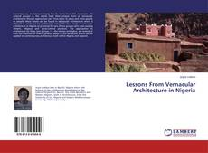 Bookcover of Lessons From Vernacular Architecture in Nigeria