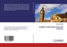 Bookcover of English Culturally Coloured Lexicon