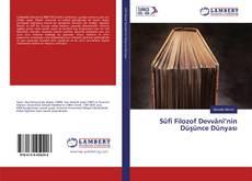 Bookcover of Sûfî Filozof Devvânî'nin Düşünce Dünyası