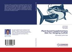 Portada del libro de Plant-based Supplementary Diet for Stinging Catfish