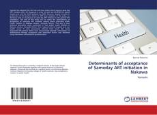 Portada del libro de Determinants of acceptance of Sameday ART initiation in Nakawa
