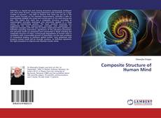 Bookcover of Composite Structure of Human Mind