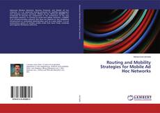 Routing and Mobility Strategies for Mobile Ad Hoc Networks的封面