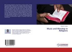 Bookcover of Music and Worship in Religions
