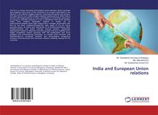 Bookcover of India and European Union relations