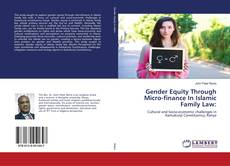 Bookcover of Gender Equity Through Micro-finance In Islamic Family Law:
