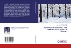Bookcover of Symbiotic Genomics – The Archaea That Make Us Human