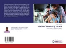 Bookcover of Teacher Trainability Factors