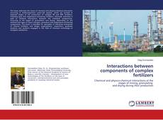 Bookcover of Interactions between components of complex fertilizers