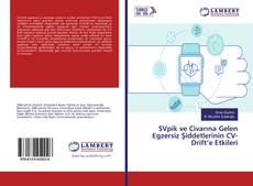 Bookcover of SVpik ve Civarına Gelen Egzersiz Şiddetlerinin CV-Drift'e Etkileri