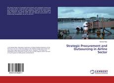 Strategic Procurement and Outsourcing in Airline Sector kitap kapağı