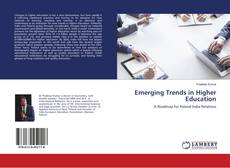 Bookcover of Emerging Trends in Higher Education