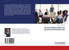 Bookcover of Presentation Skills for Business Professionals