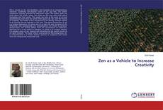 Portada del libro de Zen as a Vehicle to Increase Creativity