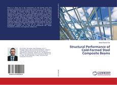 Bookcover of Structural Performance of Cold-Formed Steel Composite Beams