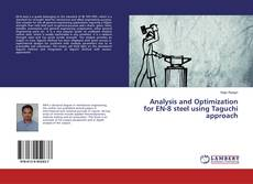 Couverture de Analysis and Optimization for EN-8 steel using Taguchi approach