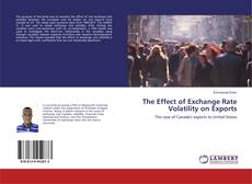 Bookcover of The Effect of Exchange Rate Volatility on Exports