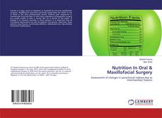 Copertina di Nutrition In Oral & Maxillofacial Surgery