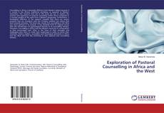 Copertina di Exploration of Pastoral Counselling in Africa and the West