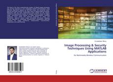 Buchcover von Image Processing & Security Techniques Using MATLAB Applications