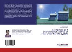 Bookcover of Economical and Environmental analysis of solar water heating system