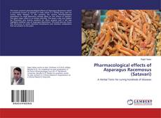 Borítókép a  Pharmacological effects of Asparagus Racemosus (Satavari) - hoz
