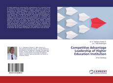Buchcover von Competitive Advantage Leadership of Higher Education Institution