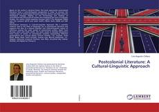 Bookcover of Postcolonial Literature: A Cultural-Linguistic Approach