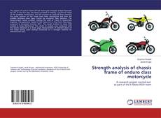 Buchcover von Strength analysis of chassis frame of enduro class motorcycle