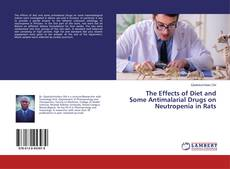 Borítókép a  The Effects of Diet and Some Antimalarial Drugs on Neutropenia in Rats - hoz