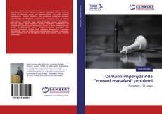 """Bookcover of Osmanlı imperiyasında """"erməni məsələsi"""" problemi"""