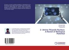 Capa do livro de 2- Amino Thiazole Nucleus: A Revisit of Biological Potential