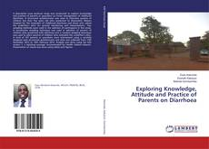 Copertina di Exploring Knowledge, Attitude and Practice of Parents on Diarrhoea