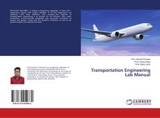 Bookcover of Transportation Engineering Lab Manual
