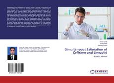 Bookcover of Simultaneous Estimation of Cefixime and Linezolid