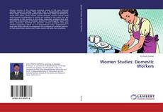 Bookcover of Women Studies: Domestic Workers
