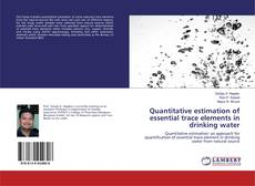 Buchcover von Quantitative estimation of essential trace elements in drinking water