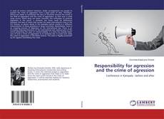 Обложка Responsibility for agression and the crime of agression