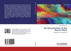 Обложка The Naturalisation of the Human Mind