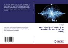 Portada del libro de Methodological crossings of psychology and quantum physics