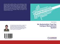 Bookcover of An Automation Tool for Campus Recruitment System