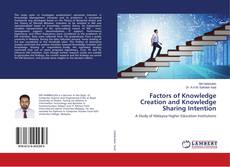 Couverture de Factors of Knowledge Creation and Knowledge Sharing Intention