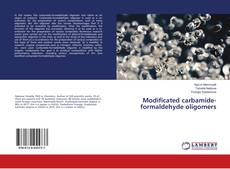 Portada del libro de Modificated carbamide-formaldehyde oligomers
