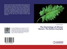 Portada del libro de The Etymology of African Names: The Bafaw Example
