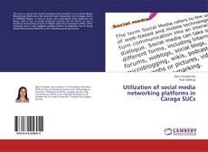 Utilization of social media networking platforms in Caraga SUCs的封面