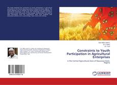 Обложка Constraints to Youth Participation in Agricultural Enterprises