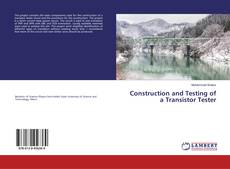 Portada del libro de Construction and Testing of a Transistor Tester