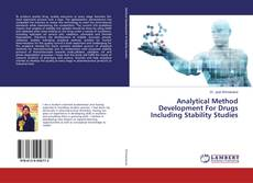 Copertina di Analytical Method Development For Drugs Including Stability Studies
