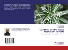 Обложка Cold Stress and the Rescue Mechanisms in Plants