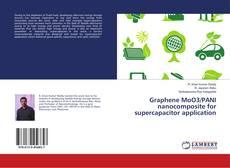 Bookcover of Graphene MoO3/PANI nanocomposite for supercapacitor application